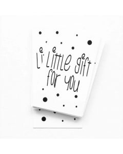 Little gift for you 5 x 9 cm